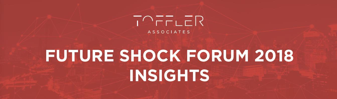 Future Shock Forum 2018 Insights